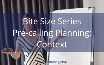 V Bite Size Pre-Calling Planning Context